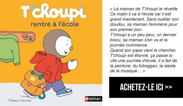 T'Choupi rentre à l'école - rentrée en maternelle